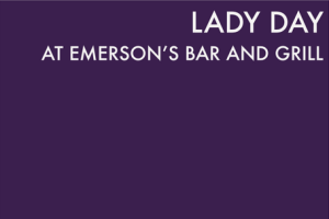 Lady Day At Emerson's Bar and Grill